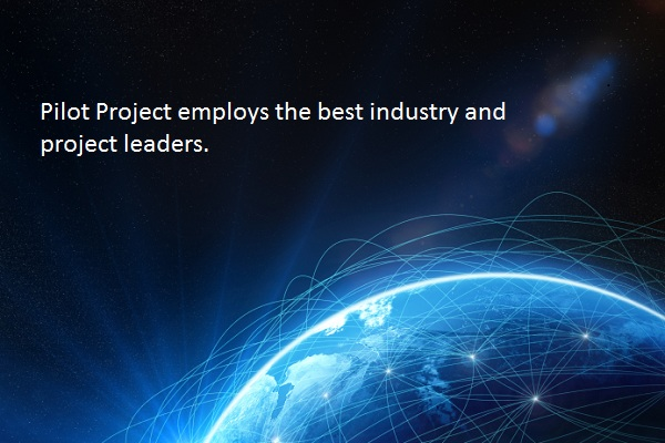 Pilot Project employess the best industry and project leaders.